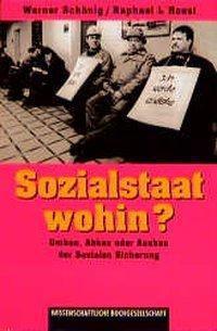 Sozialstaat wohin?