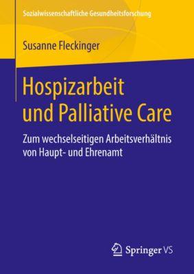 Sozialwissenschaftliche Gesundheitsforschung: Hospizarbeit und Palliative Care, Susanne Fleckinger
