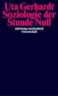 Soziologie der Stunde Null, Uta Gerhardt