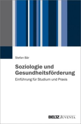 Soziologie und Gesundheitsförderung, Stefan Bär