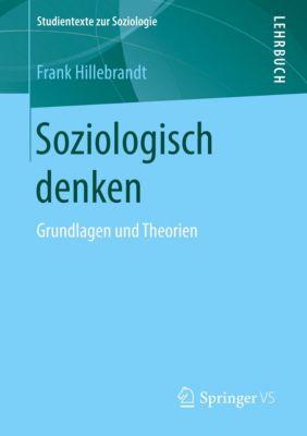Soziologisch denken, Frank Hillebrandt