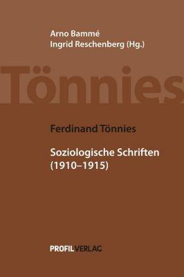 Soziologische Schriften 1910-1915, Ferdinand Tönnies