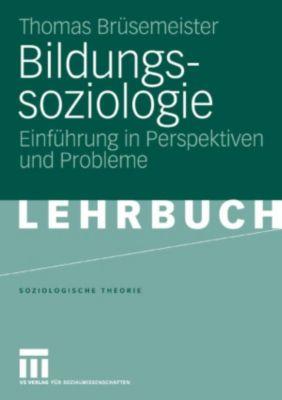 Soziologische Theorie: Bildungssoziologie, Thomas Brüsemeister