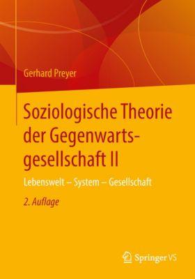 Soziologische Theorie der Gegenwartsgesellschaft II, Gerhard Preyer