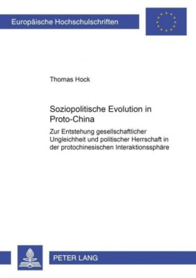 Soziopolitische Evolution in Proto-China, Thomas Hock