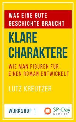 SP-Day Workshop: Klare Charaktere, Lutz Kreutzer