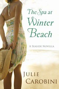 Spa at Winter Beach (A Seaside Novella), Julie Carobini