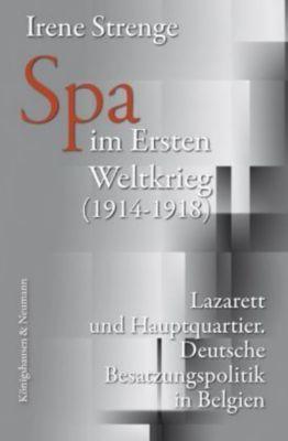 Spa im Ersten Weltkrieg (1914-1918), Irene Strenge
