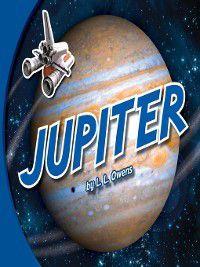 Space Neighbors: Jupiter, L. L. Owens