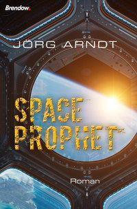 Space Prophet - Jörg Arndt  