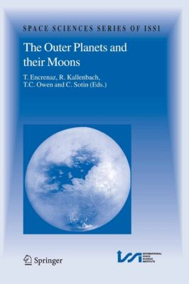 Space Sciences Series of ISSI: The Outer Planets and their Moons