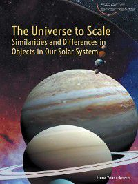 Space Systems: The Universe to Scale, Fiona Young-Brown