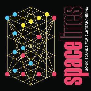 Spacelines - Sonic Sounds For Subterraneans, Diverse Interpreten