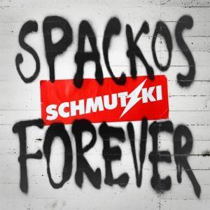 Spackos Forever, Schmutzki
