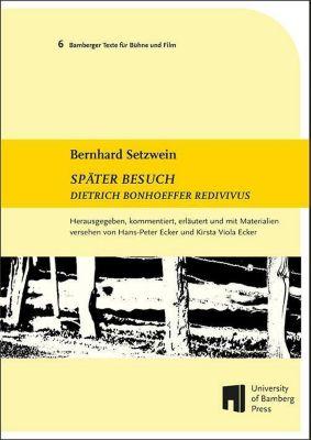 Später Besuch, Bernhard Setzwein