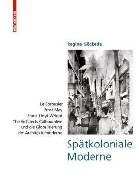 Spätkoloniale Moderne, Regina Göckede