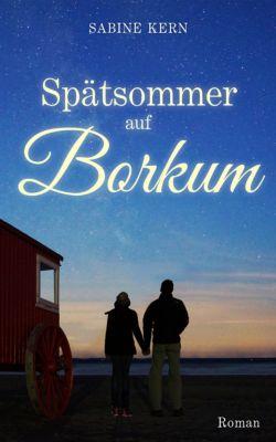 Spätsommer auf Borkum, Sabine Kern