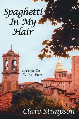 Spaghetti in My Hair, Clare Stimpson
