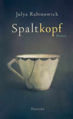 Spaltkopf, Julya Rabinowich