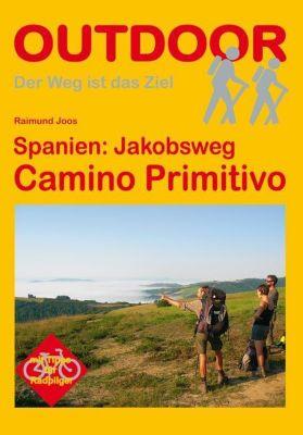 Spanien: Jakobsweg Camino Primitivo - Raimund Joos pdf epub