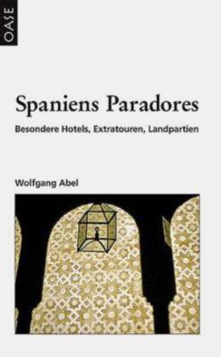 Spaniens Paradores, Wolfgang Abel