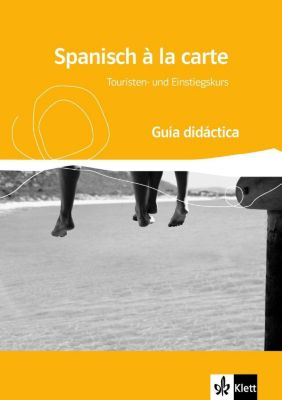 Spanisch a la carte, Guia didactica