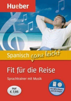 Spanisch ganz leicht - Fit für die Reise, Audio-CD