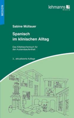 Spanisch im klinischen Alltag, Sabine Müllauer