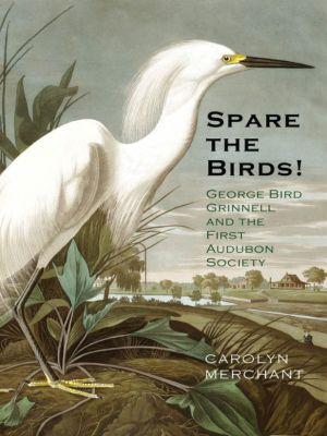 Spare the Birds!, Carolyn Merchant