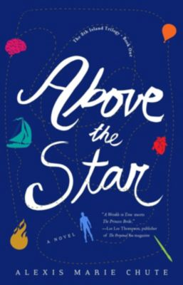SparkPress: Above the Star, Alexis Marie Chute