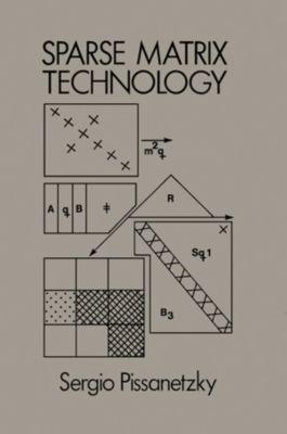 Sparse Matrix Technology, Sergio Pissanetzky