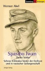 Spasibo Iwan, Werner Abel