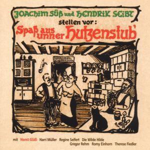 Spass Aus Unner Hutzenstub', Diverse Interpreten