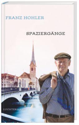 Spaziergänge, Franz Hohler