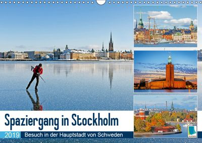 Spaziergang in Stockholm: Besuch in der Hauptstadt von Schweden (Wandkalender 2019 DIN A3 quer), CALVENDO