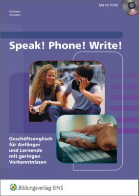 Speak! Phone! Write!, m. CD-ROM, Claus Vollmers, Sally Vollmers