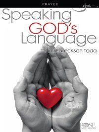 Speaking God's Language, Joni Eareckson Tada
