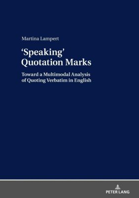 'Speaking'  Quotation Marks, Martina Lampert