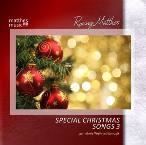 Special Christmas Songs (Vol.3)-Weihnachtsmusik, Ronny Matthes, Anya, Sabine Murza, Weihnachtsmusik
