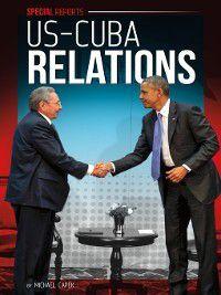Special Reports: US-Cuba Relations, Michael Capek