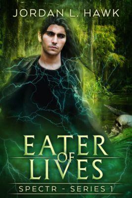 SPECTR: Eater of Lives, Jordan L. Hawk