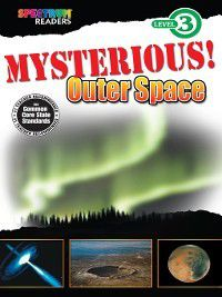 Spectrum® Readers: Mysterious! Outer Space, Katharine Kenah