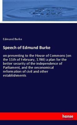 Speech of Edmund Burke, Edmund Burke