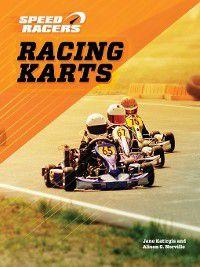 Speed Racers: Racing Karts, Alison G. Norville