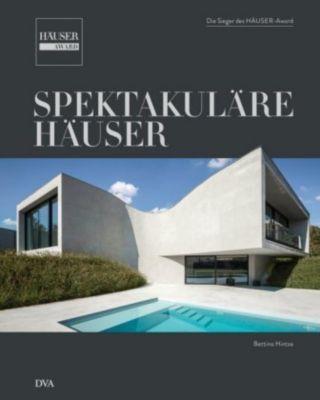 Spektakuläre Häuser - Bettina Hintze pdf epub