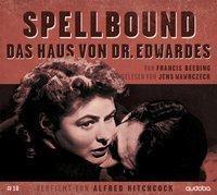 Spellbound - das Haus von Dr. Edwardes, 3 MP3-CDs, Francis Beeding