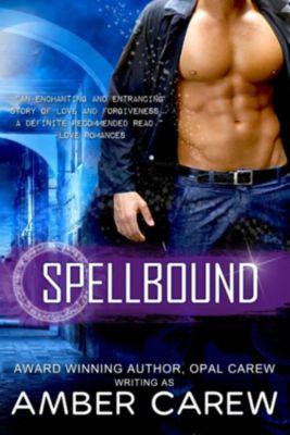 Spellbound (Hot Fantasy Romance), Amber Carew