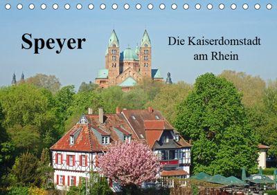 Speyer Die Kaiserdomstadt am Rhein (Tischkalender 2019 DIN A5 quer), Ilona Andersen