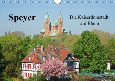 Speyer Die Kaiserdomstadt am Rhein (Wandkalender 2019 DIN A4 quer), Ilona Andersen