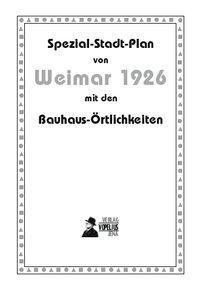 Spezial-Stadt-Plan von Weimar 1926 - Volker Wahl pdf epub